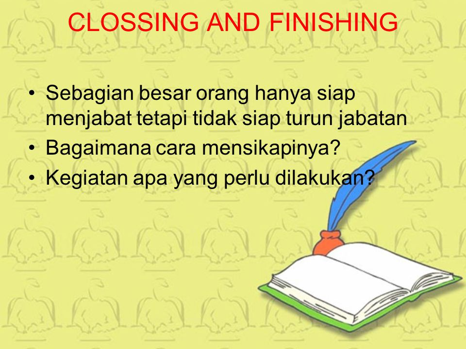 CLOSSING AND FINISHING