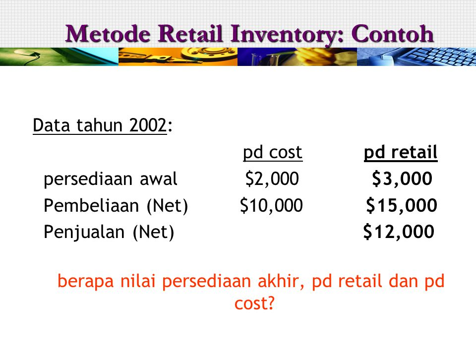 Metode Retail Inventory: Contoh