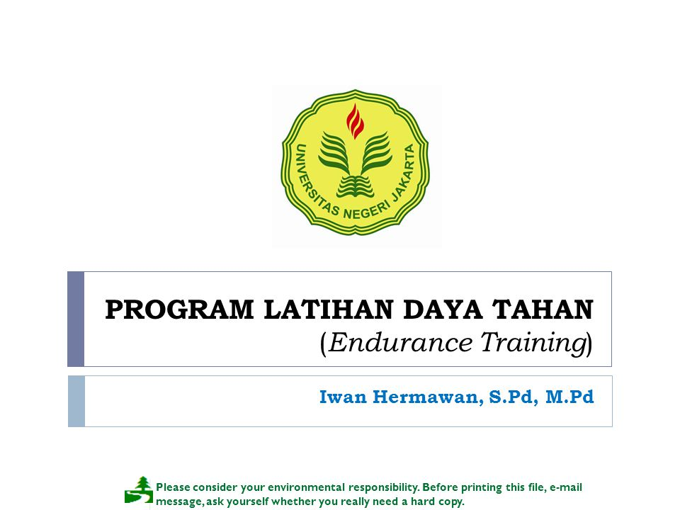 PROGRAM LATIHAN DAYA TAHAN (Endurance Training)