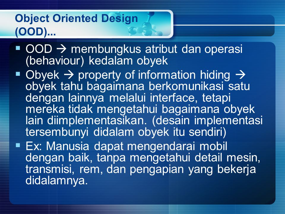 Object Oriented Design (OOD)...