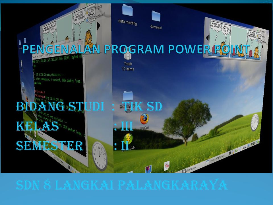 PENGENALAN PROGRAM POWER POINT