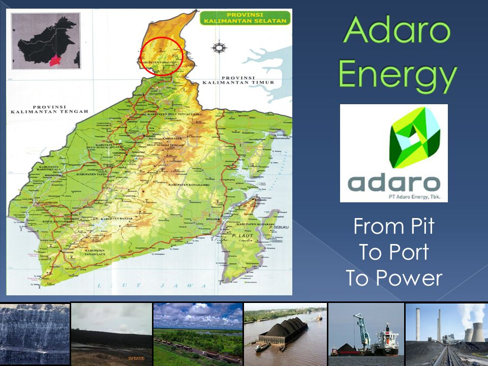 Adaro Energy From Pit To Port To Power