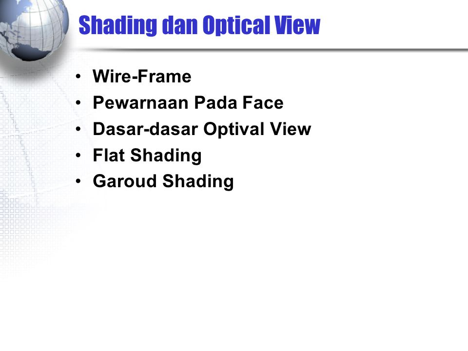 Shading dan Optical View