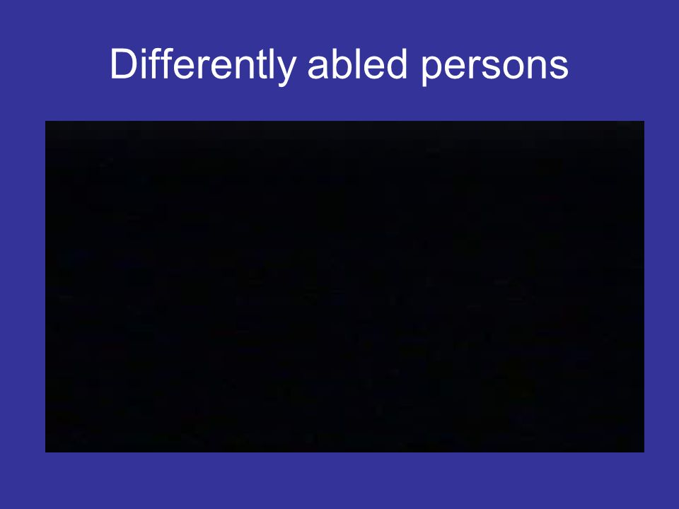 Differently abled persons