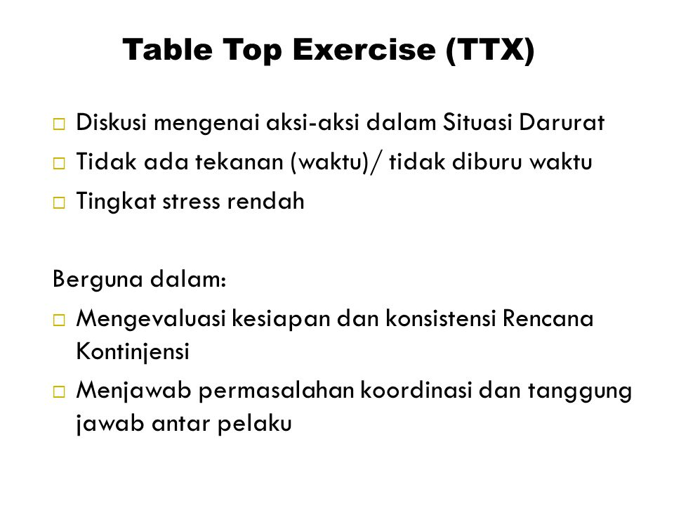 Table Top Exercise (TTX)