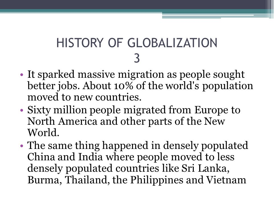 HISTORY OF GLOBALIZATION 3