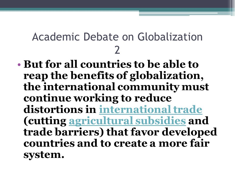 Academic Debate on Globalization 2