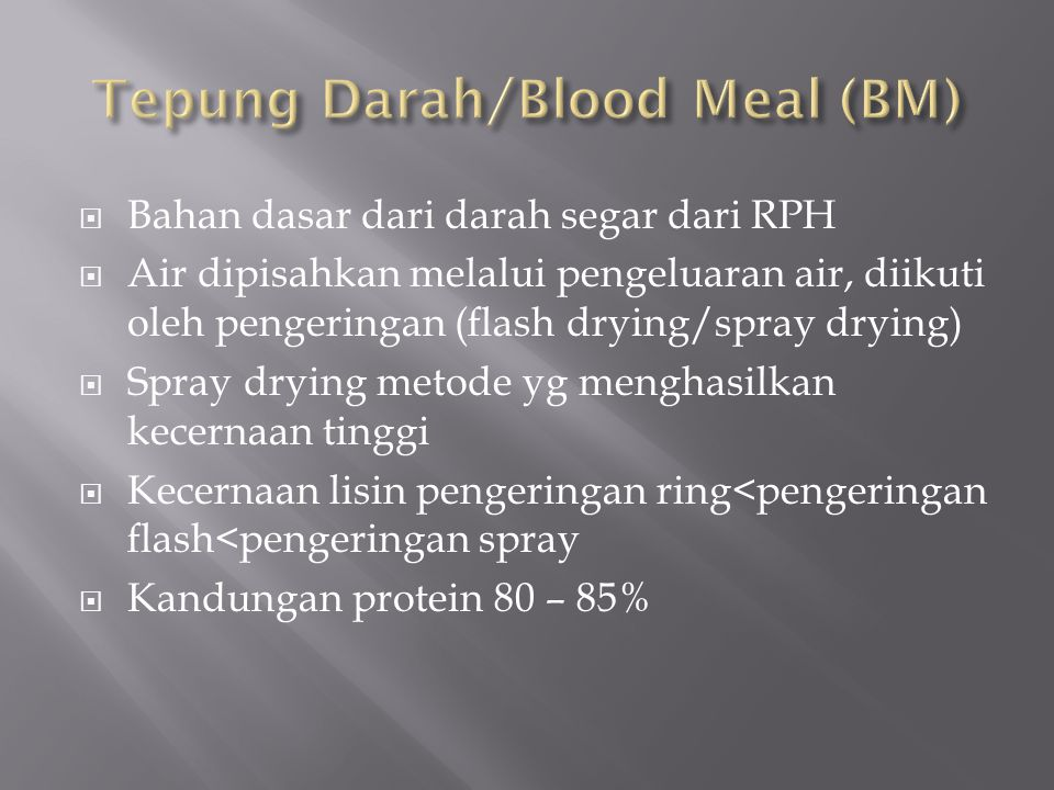 Tepung Darah/Blood Meal (BM)