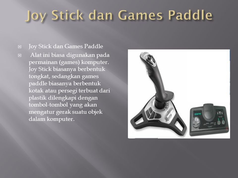 Joy Stick dan Games Paddle