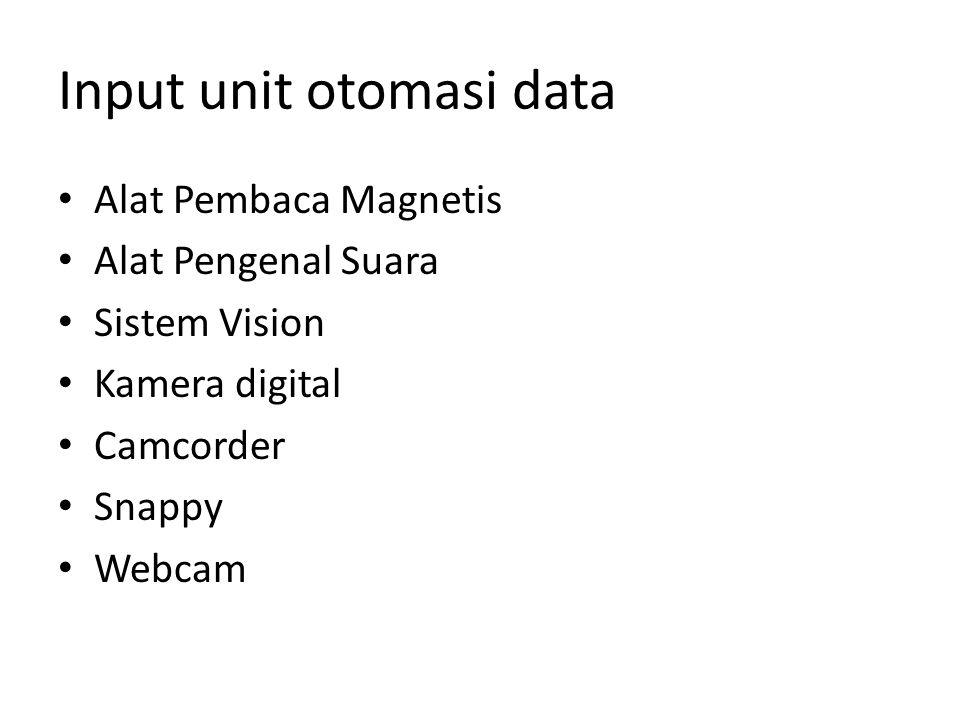 Input unit otomasi data