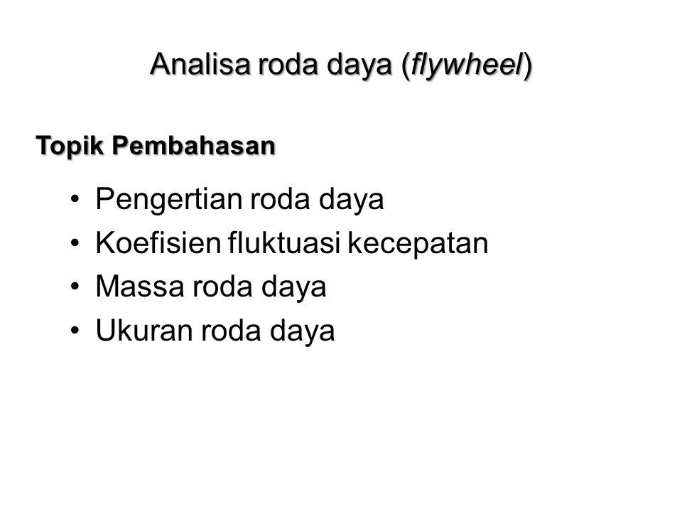 Analisa roda daya (flywheel)