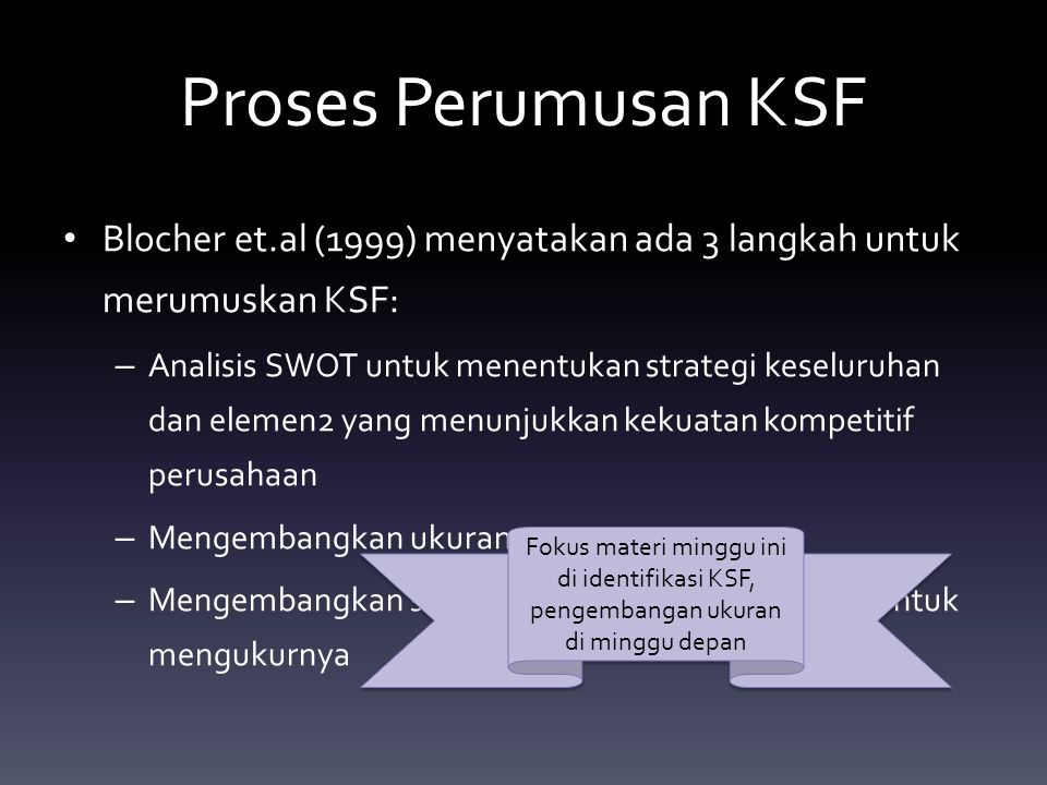 Identifikasi Key Success Factor Ksf Ppt Download