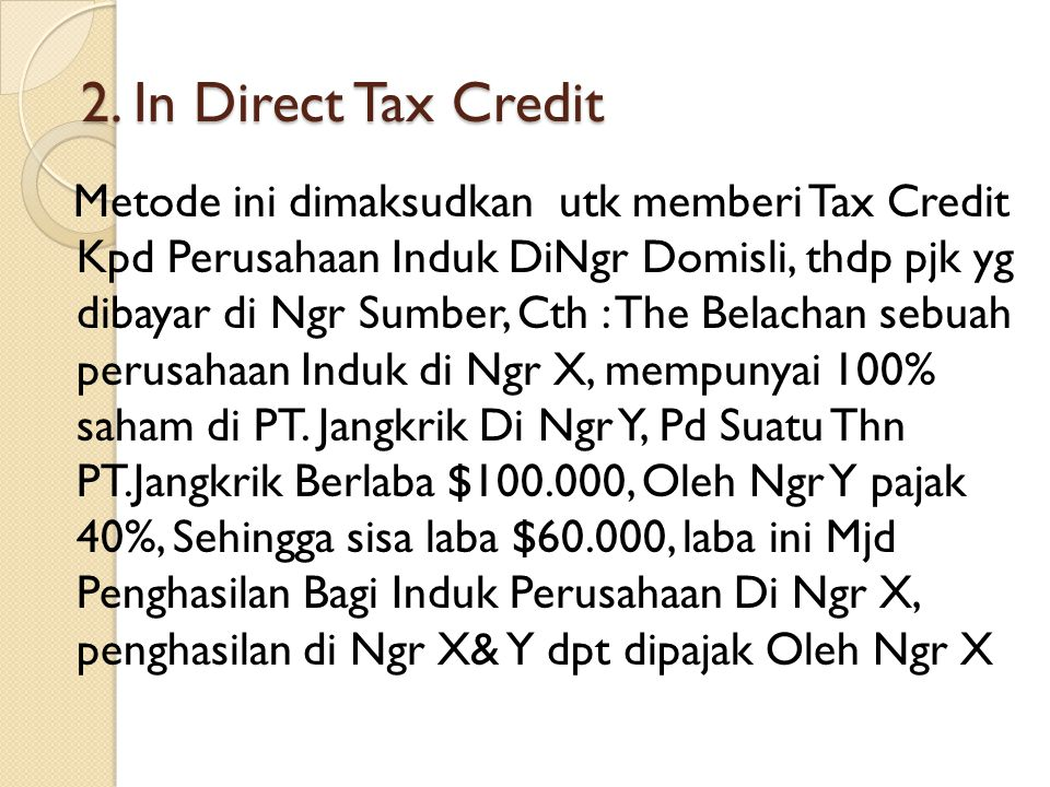 2. In Direct Tax Credit