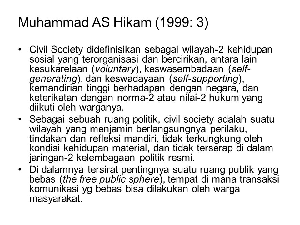 Muhammad AS Hikam (1999: 3)