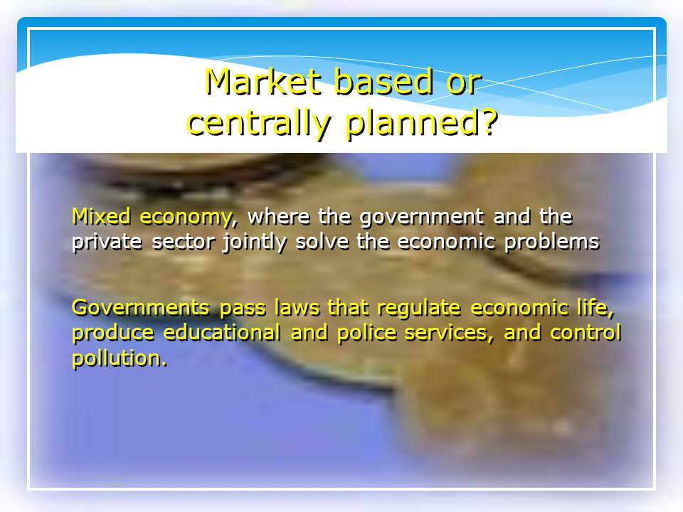 Market based or centrally planned