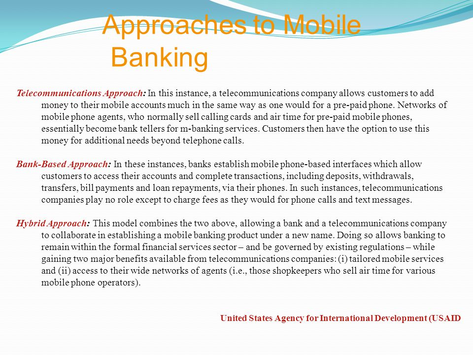 Approaches to Mobile Banking