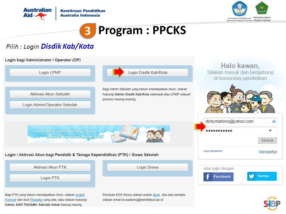 Program : PPCKS 3 Pilih : Login Disdik Kab/Kota