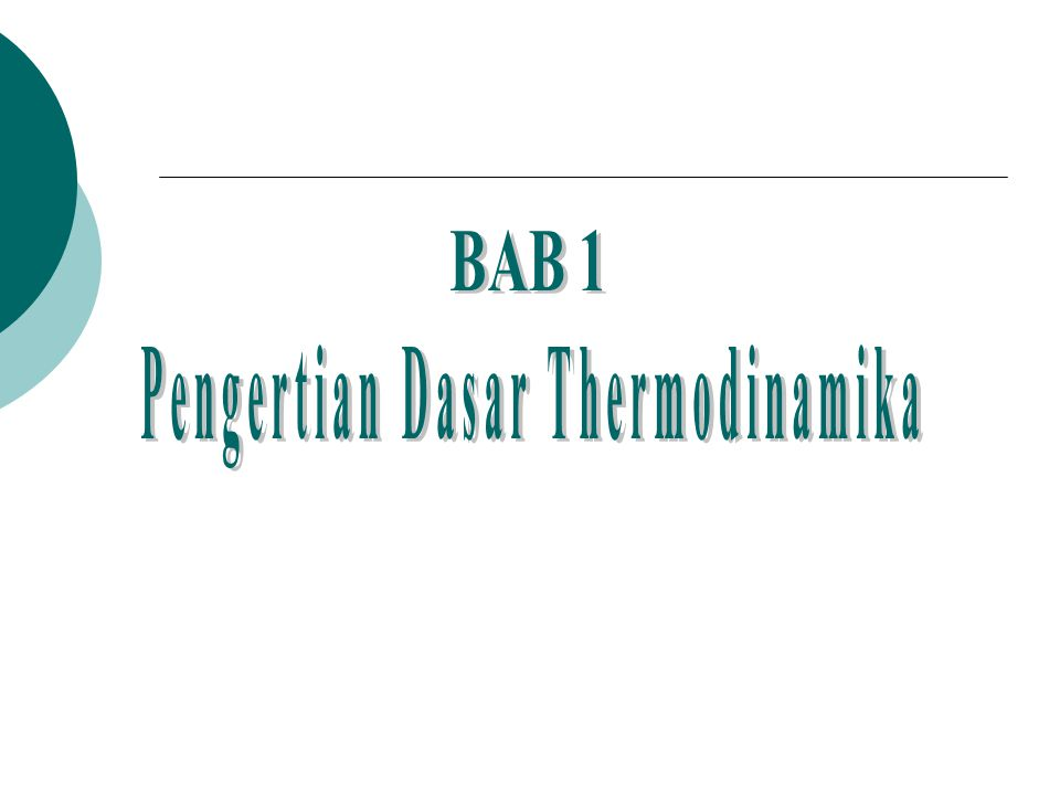 Pengertian Dasar Thermodinamika