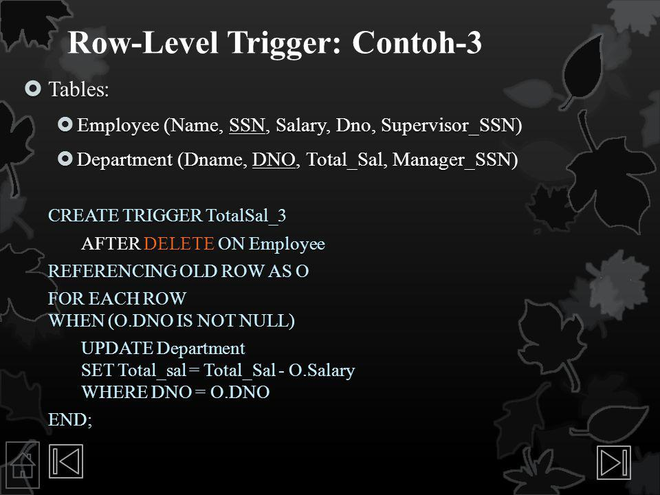 Row-Level Trigger: Contoh-3