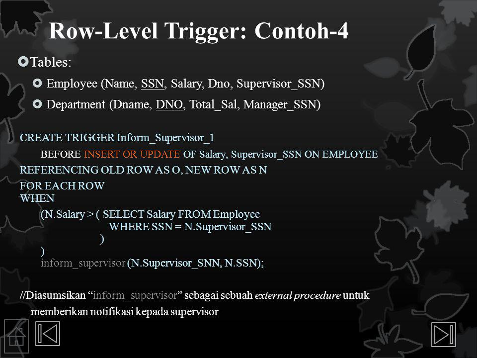 Row-Level Trigger: Contoh-4