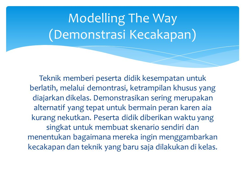 Modelling The Way (Demonstrasi Kecakapan)
