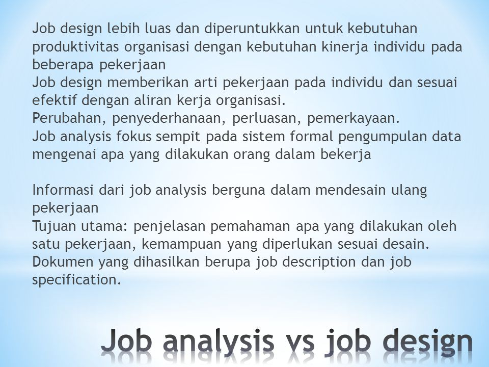 Job analysis vs job design