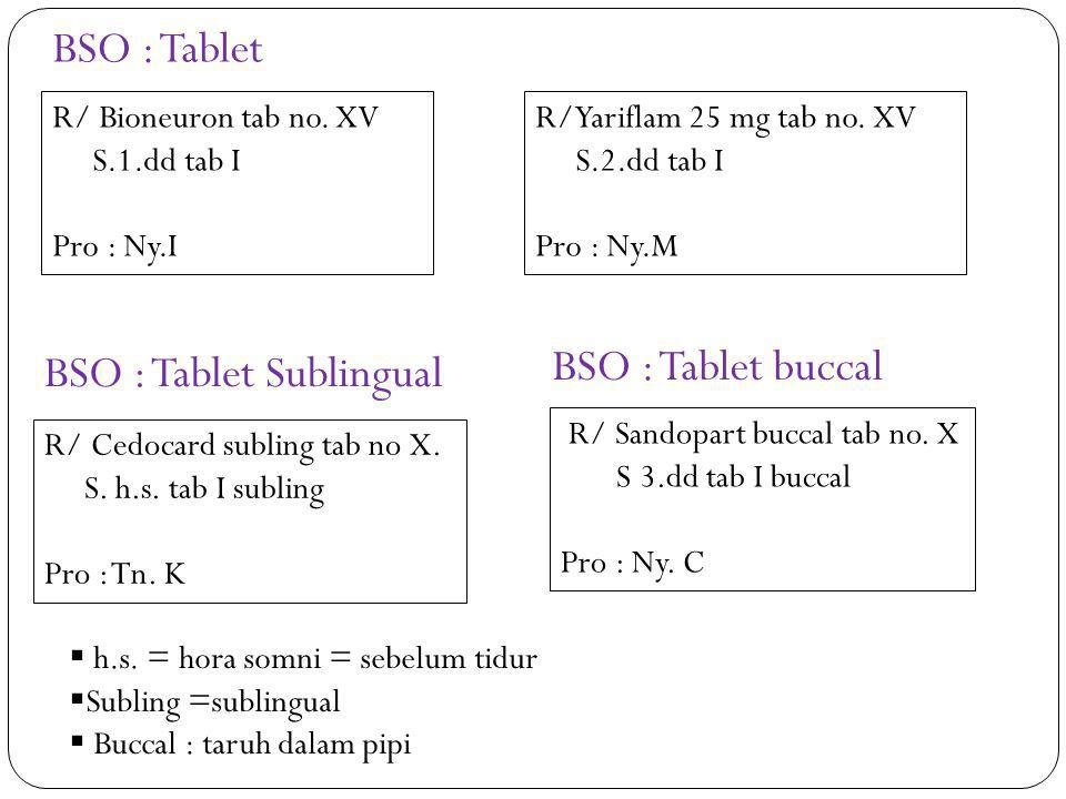 BSO : Tablet Sublingual