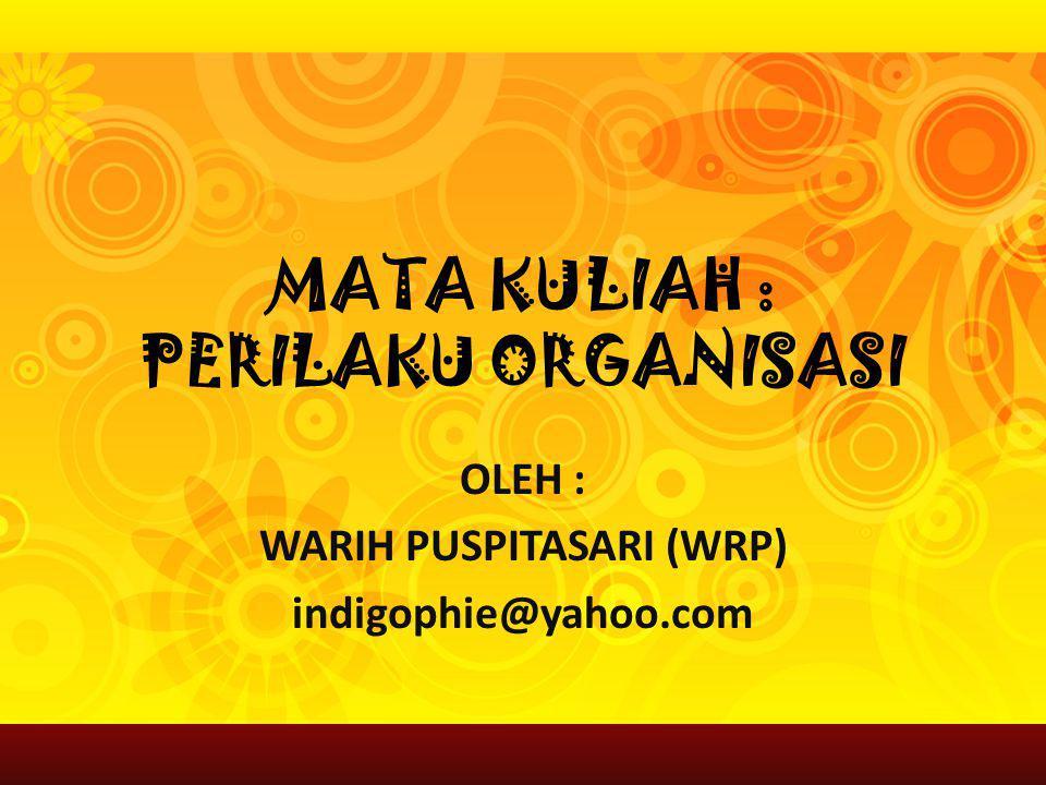 Mata Kuliah Perilaku Organisasi Ppt Download
