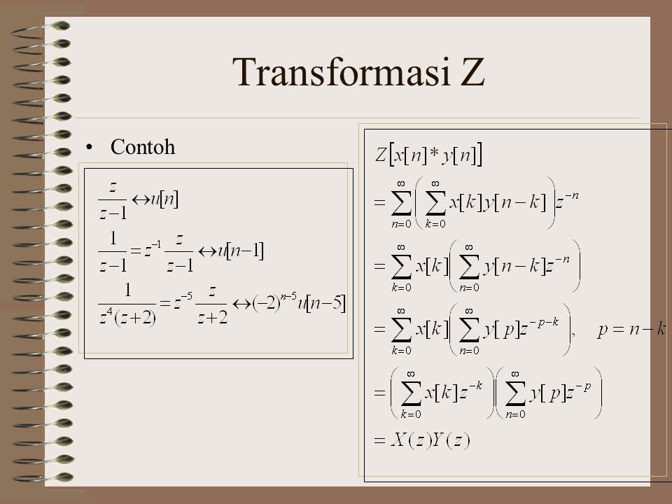 Transformasi Z Transformasi Z Satu Sisi Didefinisikan Sbb Ppt