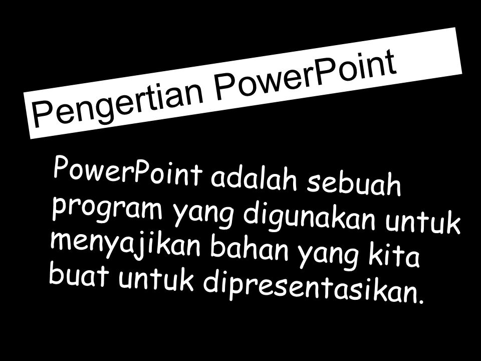 Pengertian PowerPoint