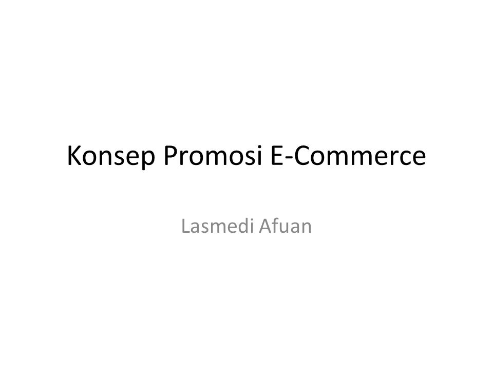 Konsep Promosi E-Commerce