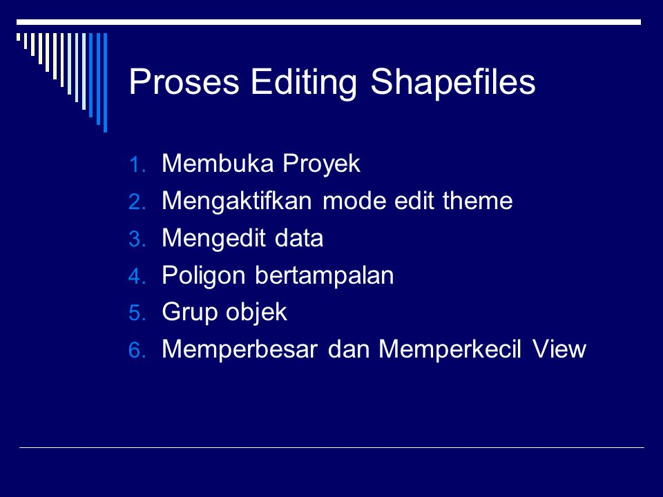 Proses Editing Shapefiles