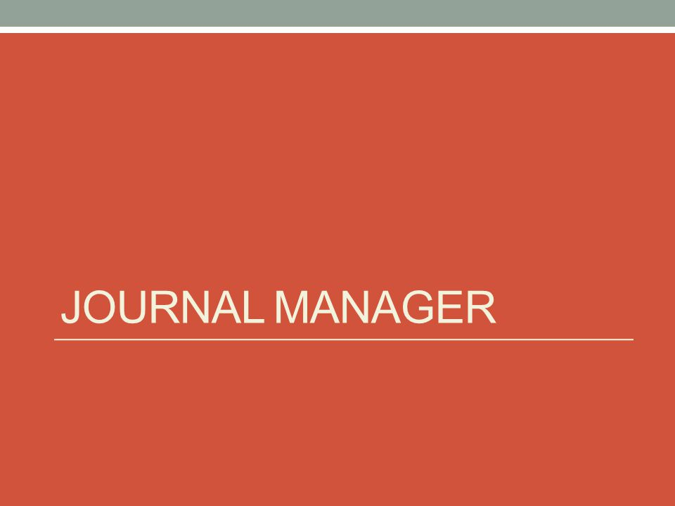 JOURNAL MANAGER