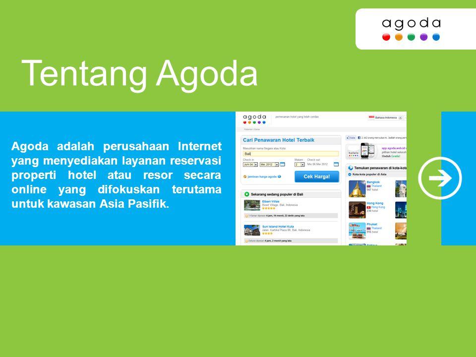 ... Internet yang menyediakan layanan reservasi properti hotel atau resor  secara online yang difokuskan terutama untuk kawasan Asia Pasifik. Tentang  Agoda 42adcb281e