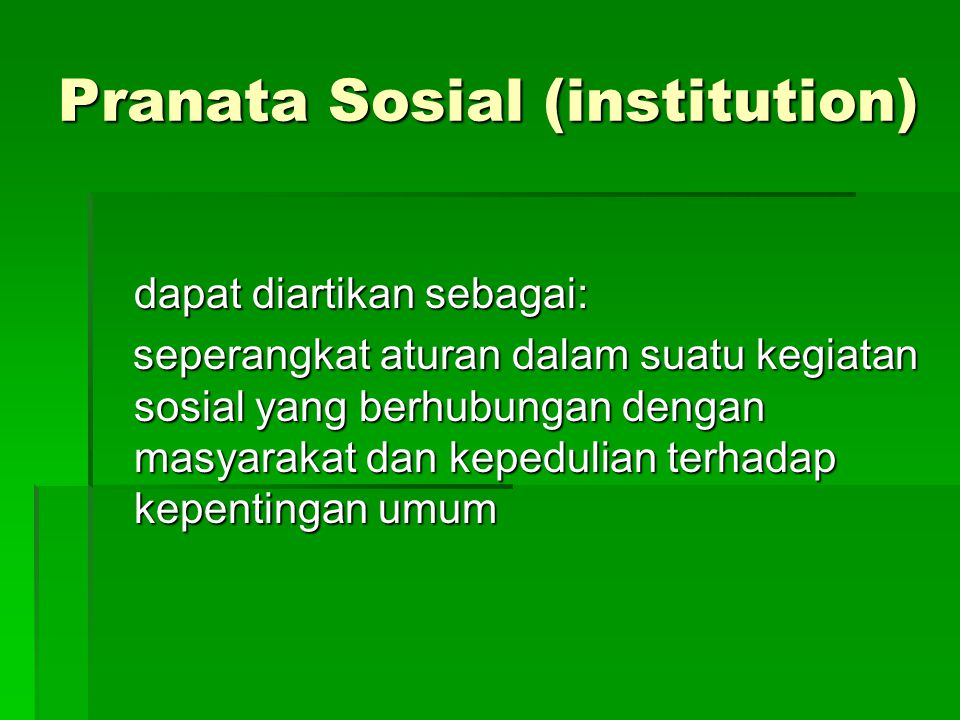 Pranata Sosial (institution)