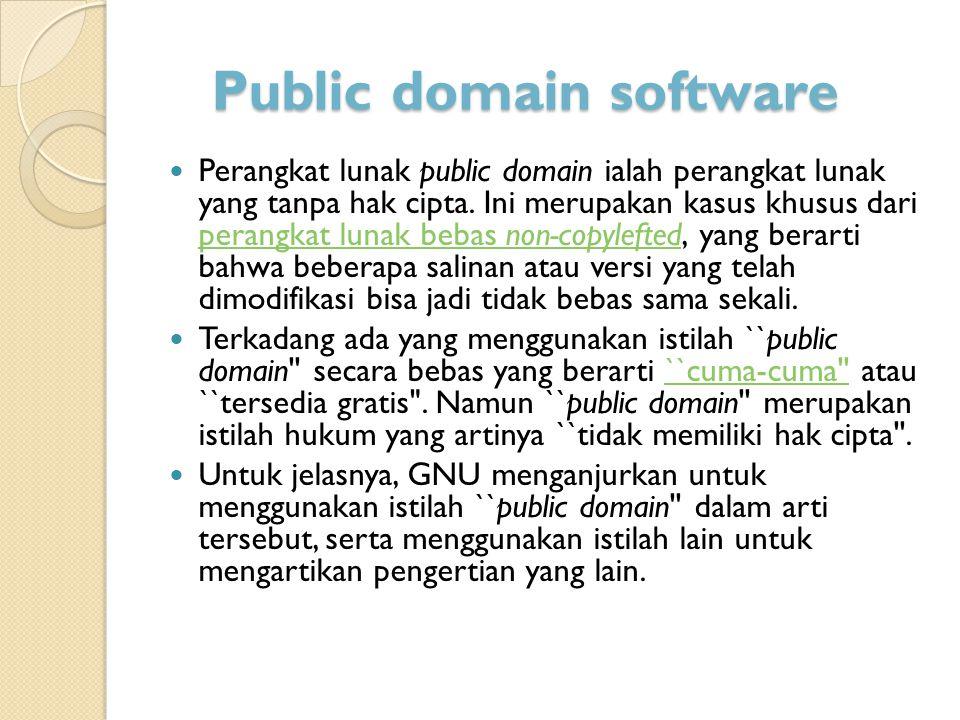 Public Domain Software  Perangkat Lunak Open Source