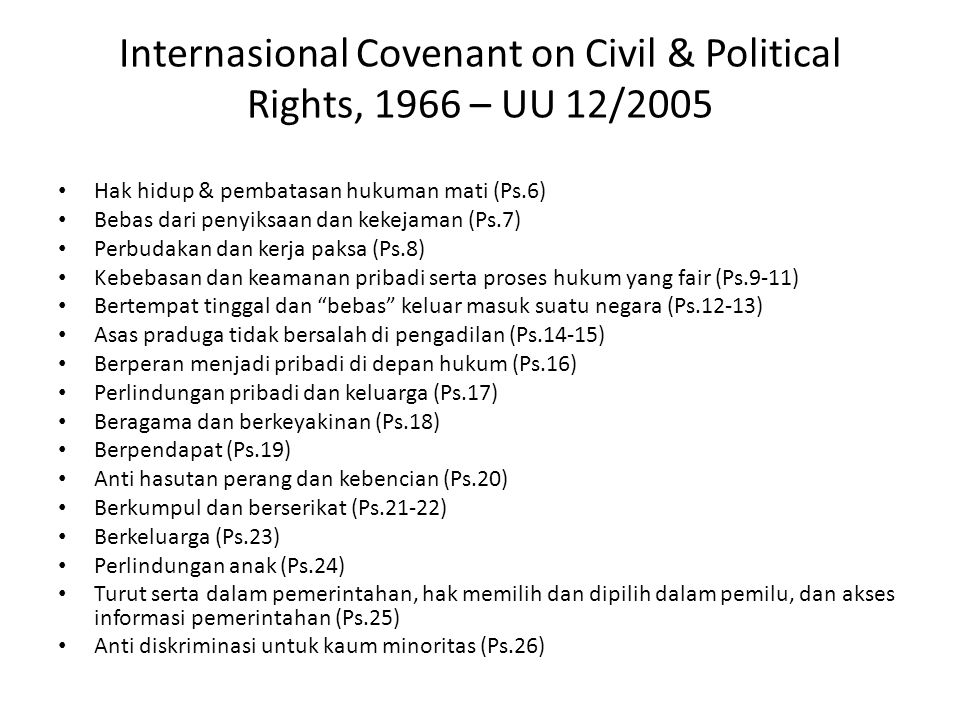 Internasional Covenant on Civil & Political Rights, 1966 – UU 12/2005
