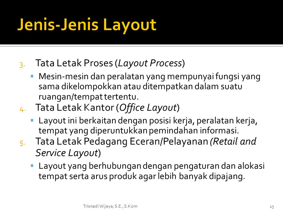 Jenis-Jenis Layout Tata Letak Proses (Layout Process)