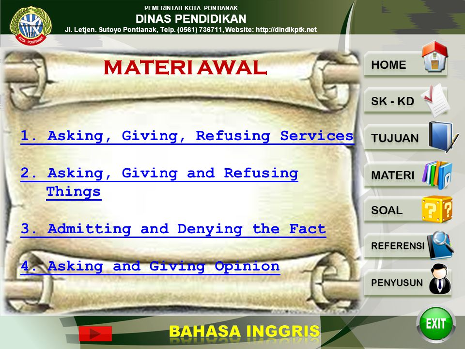 MATERI AWAL 1. Asking, Giving, Refusing Services