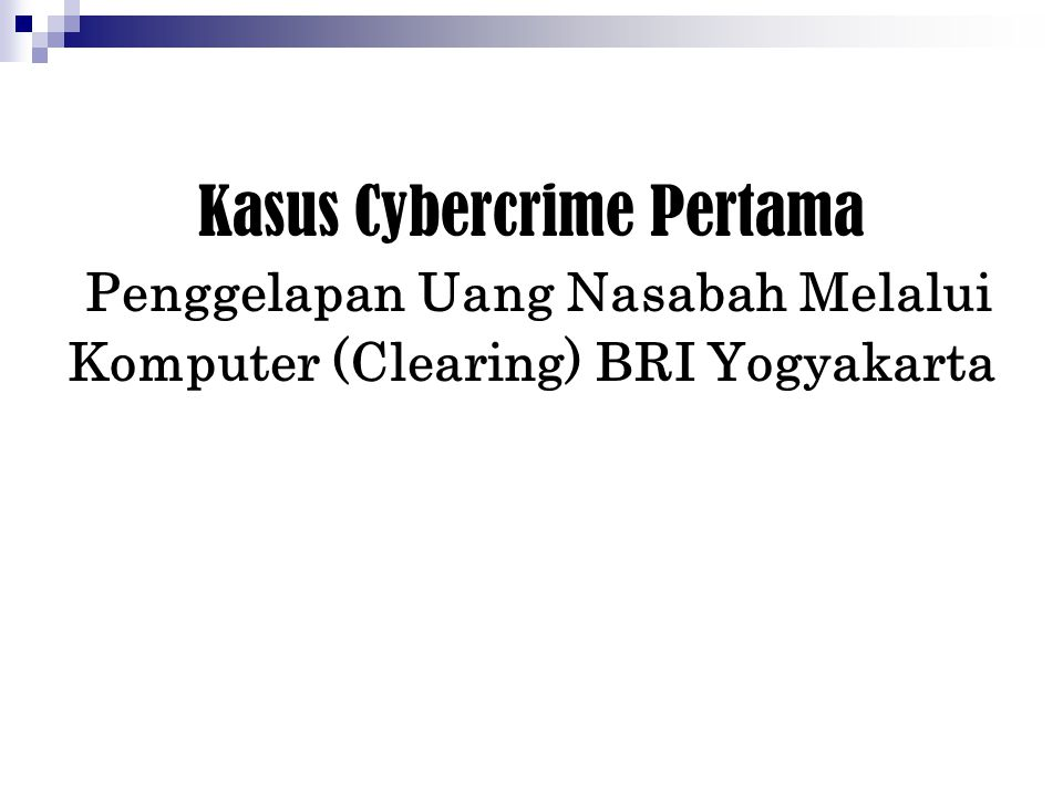 Studi Kasus Cybercrime Di Indonesia Ppt Download