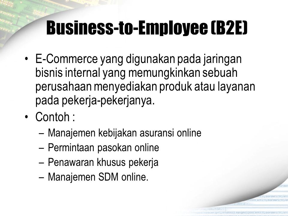 Business-to-Employee (B2E)