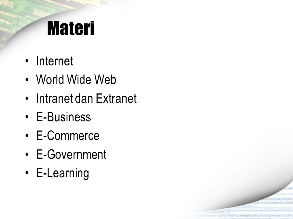 Materi Internet World Wide Web Intranet dan Extranet E-Business