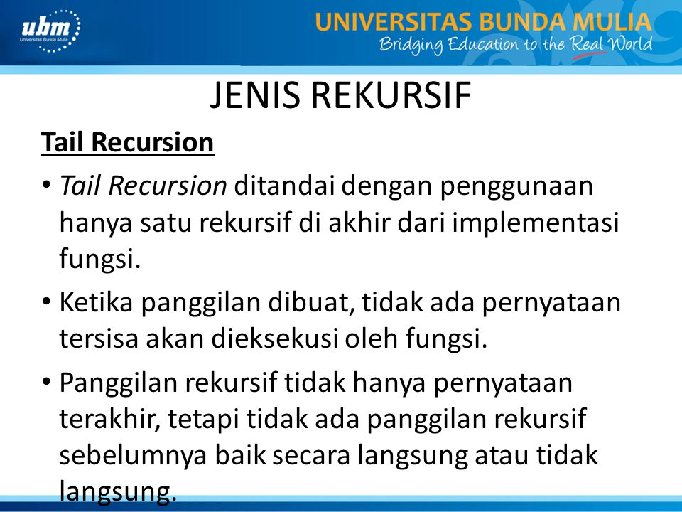 JENIS REKURSIF Tail Recursion