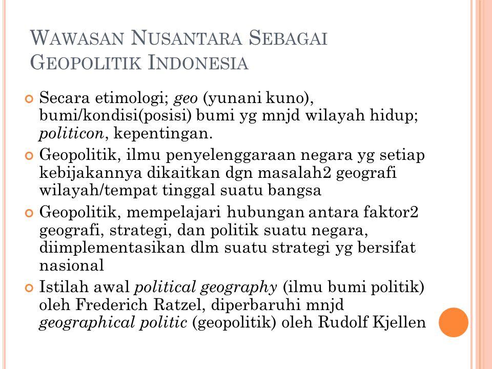 Wawasan Nusantara Sebagai Geopolitik Indonesia Ppt Download