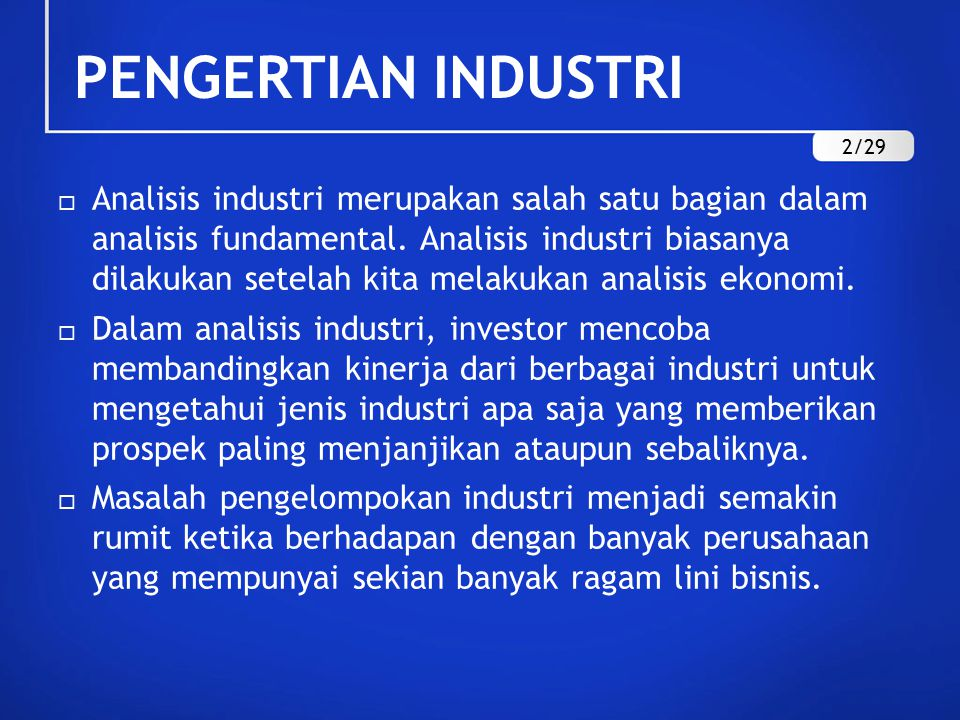 PENGERTIAN INDUSTRI 2/29.