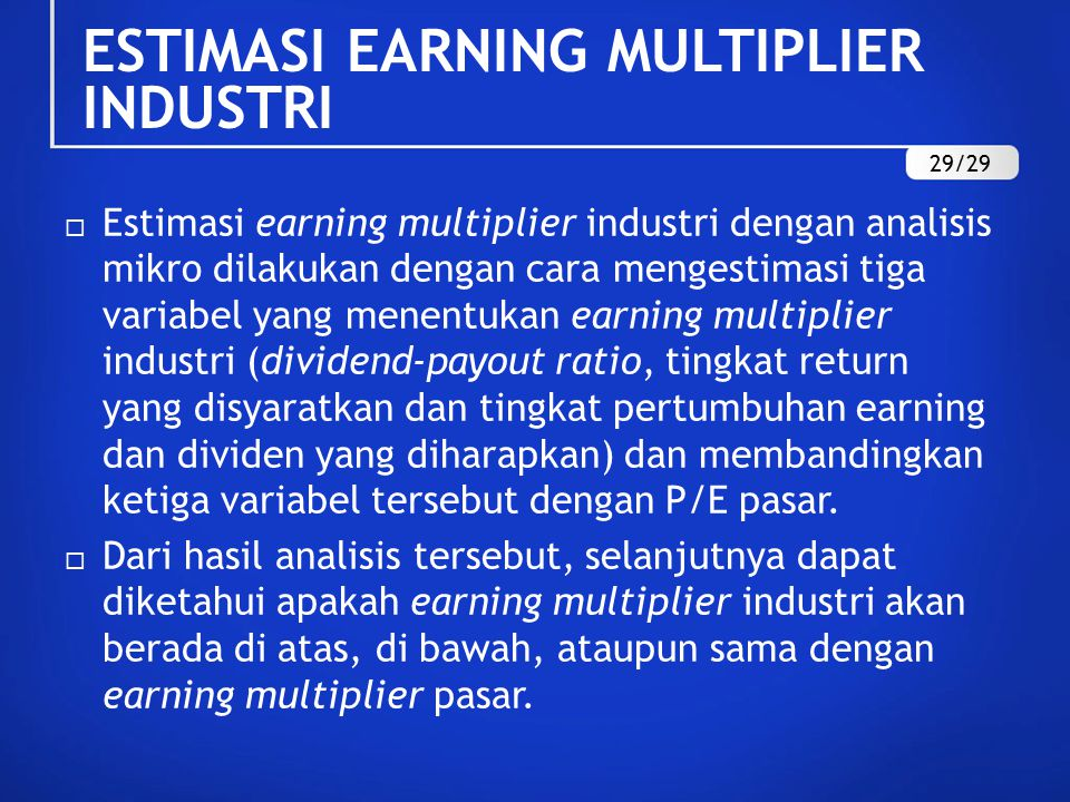 ESTIMASI EARNING MULTIPLIER INDUSTRI