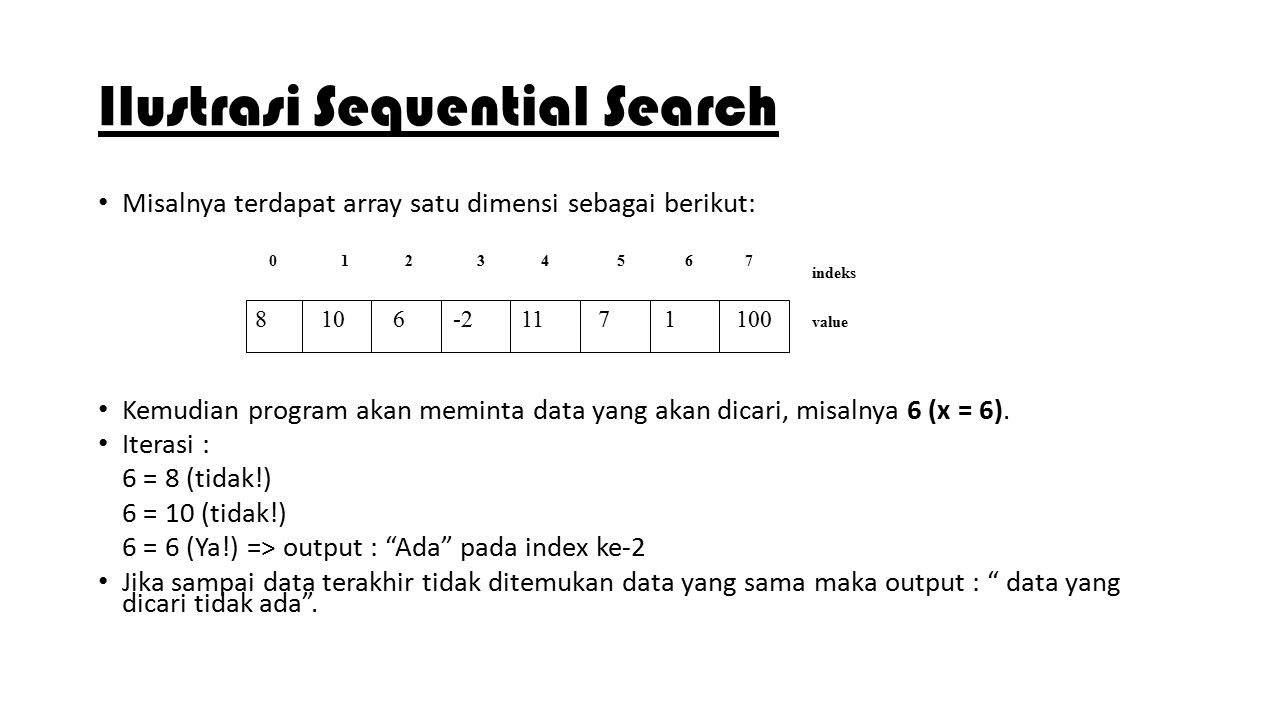 Struktur Data D3 Review Array Searching Sequential Binary