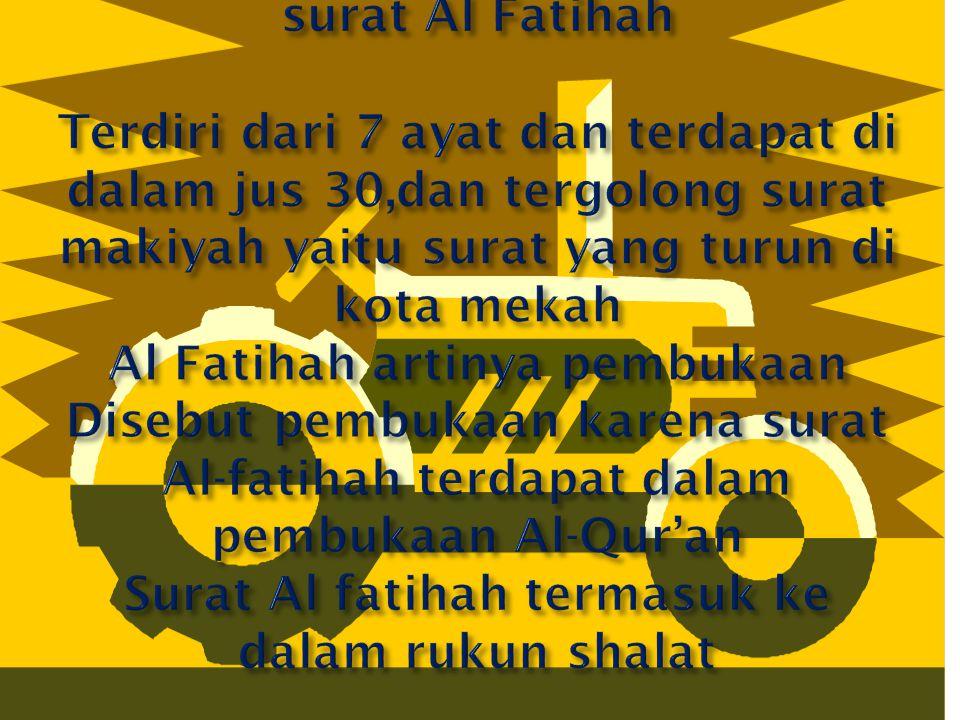 Surat Al Fatihah Terdiri Dari 7 Ayat Dan Terdapat Di Dalam