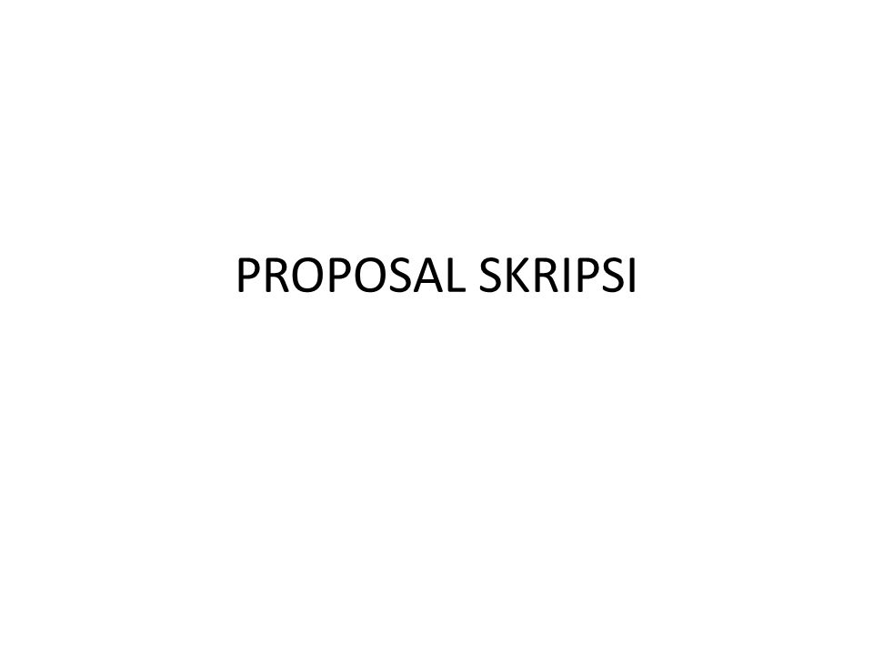 Proposal Skripsi Ppt Download