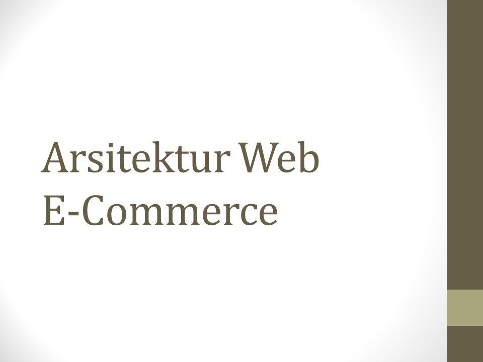 Arsitektur Web E Commerce Ppt Download